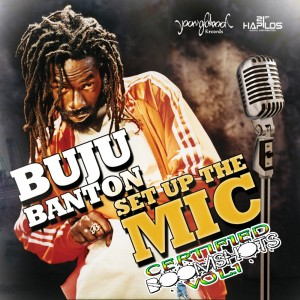 'set up the mic' – Buju Banton